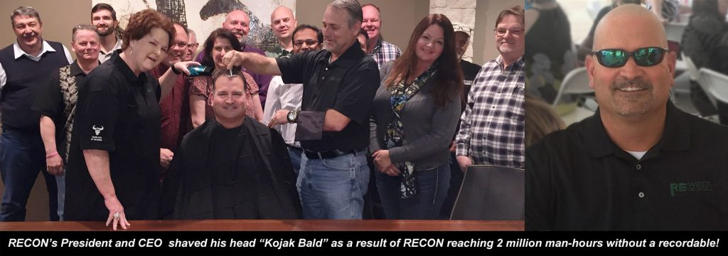 To commemorate this milestone, RECON's President and CEO completed the #Kojak Safety Challenge by shaving his head!